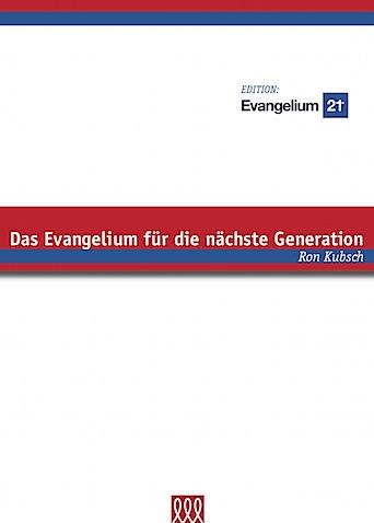 R.Kubsch_Das_Evangelium_fuer_die_naechste_Generation_(Edition-E21).jpg