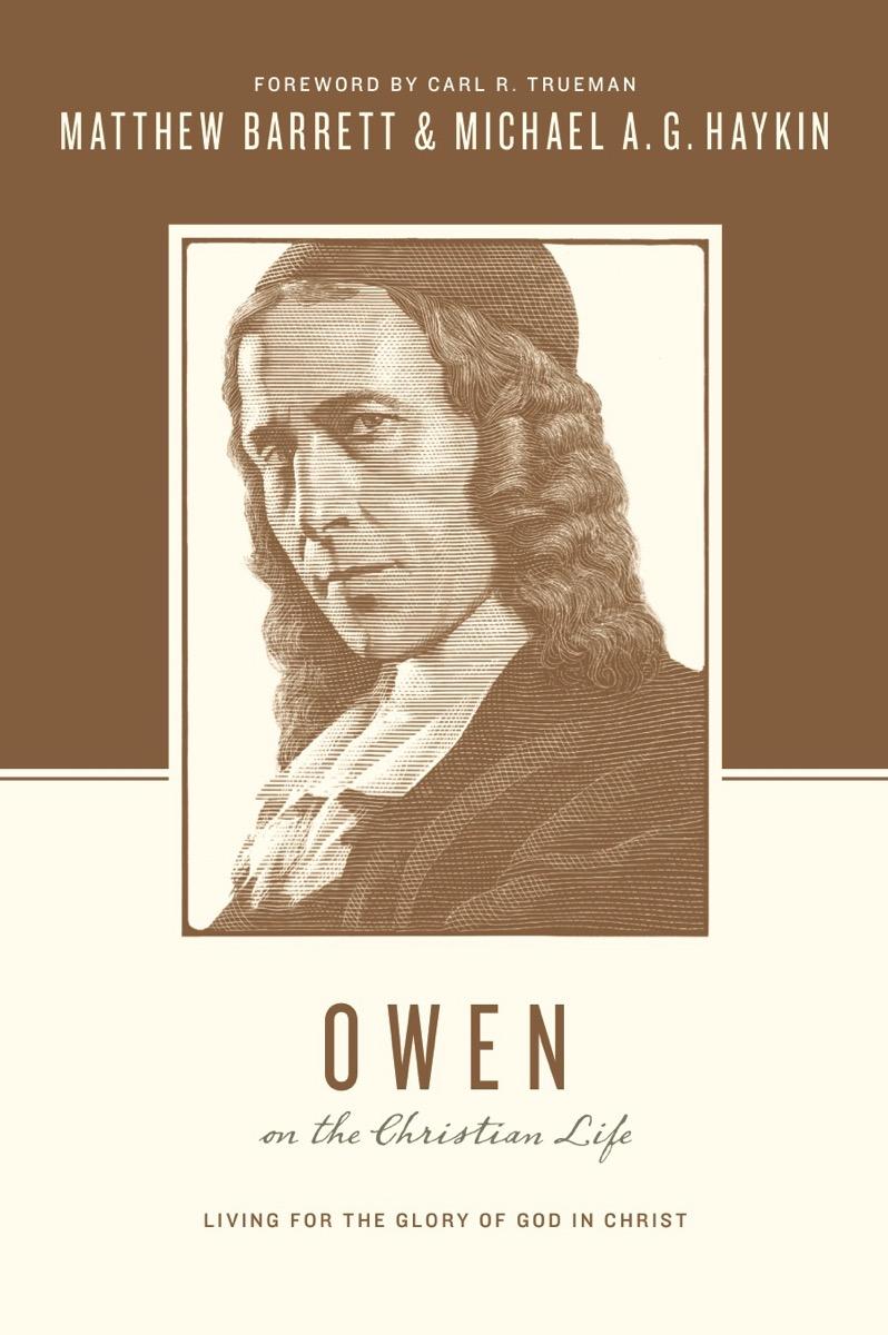 Owen on the christian life verschoben
